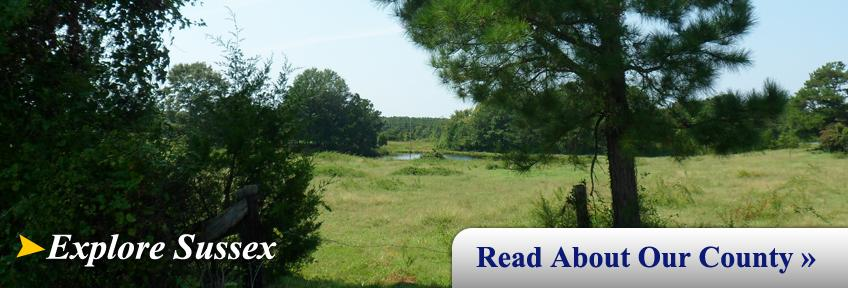 Explore Sussex...Learn about Sussex County, Virginia